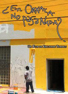 Als wäre nichts passiert in Oaxaca?
