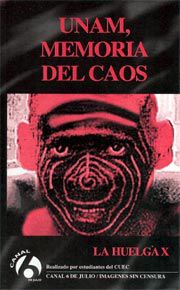 UNAM, memoria del caos