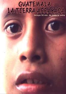 Guatemala: la tierra arrasada
