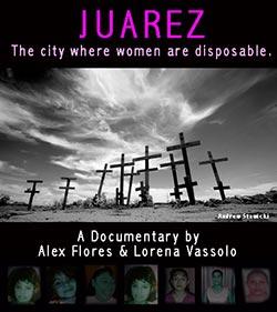 Juarez - The City where Women are Disposable