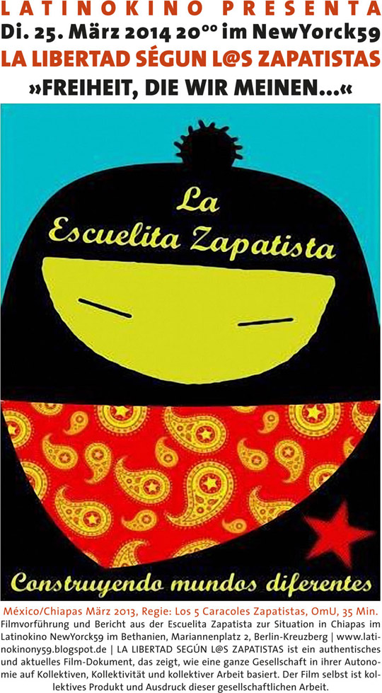 LATINOKINO am Dienstag, 25.03.2014, in Berlin: Documental Zapatista