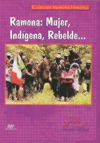 Ramona: Mujer, Indígena, Rebelde
