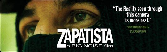 Zapatista: A Big Noise Film